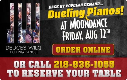 Dueling Pianos at Moondance, July 13, 2013