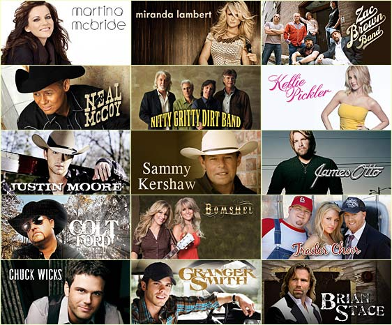Martina McBride, Miranda Lambert, Zac Brown Band, Neal McCoy, Nitty Gritty Dirt Band, Kellie Pickler, Justin Moore, James Otto, Trailer Choir, Bomshel, Colt Ford, Granger Smith, Chuck Wicks